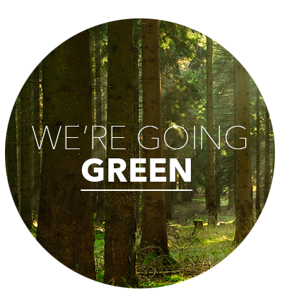 We're Going Green Banner